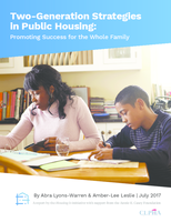 Two-GenerationStrategiesInPublicHousing--PromotingSuccessfortheWholeFamily--CLPHA